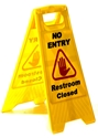 """Picture of Sign Yellow No Entry Restroom Closed """"A"""" Frame-CLEA384600- (EA)"""